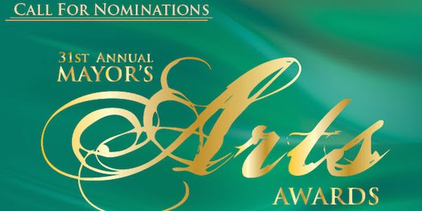 31st Annual Mayor's Arts Awards Call For Nominations
