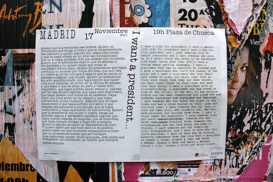 "Photo by Lisa Nyberg of the Spanish adaptation and the original English text, by Zoe Leonard, for ""I want a president"" collective reading in Madrid, Spain in 2011."