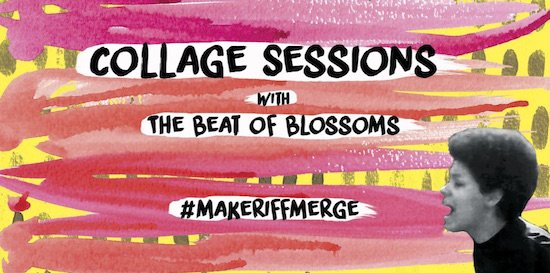 The Beat of Blossoms Collage Sessions at ReCreative Spaces
