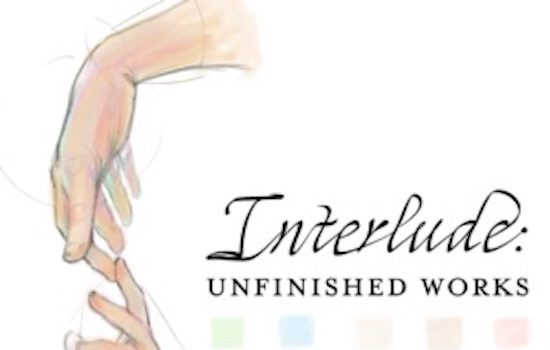 Target Gallery Call for Entries: Interlude: Unfinished Works