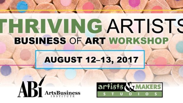 Thriving Artists: Business of Art Workshop at Artists and Makers Studios