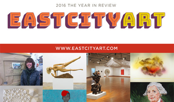 East City Art: 2016 The Year in Review