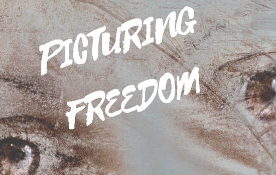 *DEADLINE EXTENDED* ArtWorks for Freedom with VisArts at Rockville: 2017 Juried Poster Contest Picturing Freedom