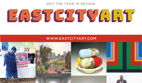East City Art: 2017 The Year in Review