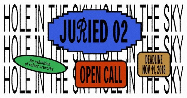 Hole in the Sky Call: Juried 02