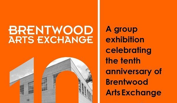 Moving Forward: Brentwood Arts Exchange 10th Anniversary Exhibition
