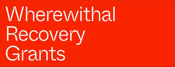 Wherewithal Recovery Grants Available to Artists Impacted by COVID-19