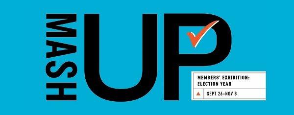 Pyramid Atlantic Art Center Presents 2020 MemberMashUp: Election Year