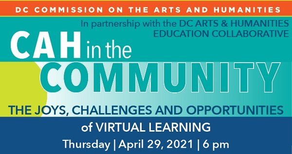 DCCAH in the Community: The Joys, Challenges and Opportunities of Virtual Learning