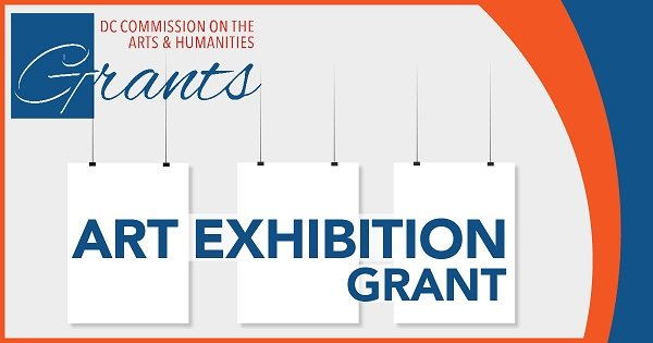 DC Commission on the Arts and Humanities Call For Entry: Art Exhibition Grant